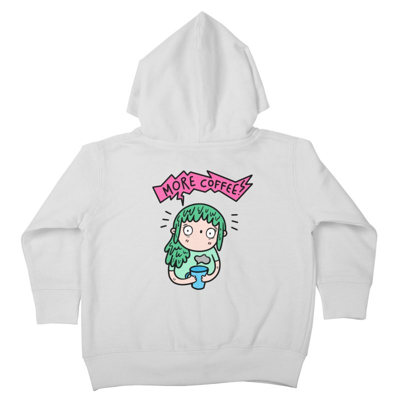 More Coffee! Kids Toddler Zip-Up Hoody by Piratart Illustration