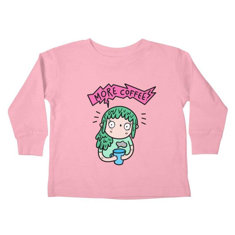More Coffee! Kids Toddler Longsleeve T-Shirt by Piratart Illustration