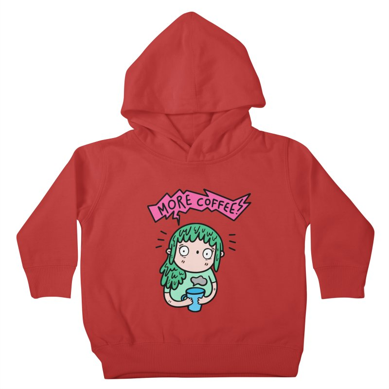 More Coffee! Kids Toddler Pullover Hoody by Piratart Illustration