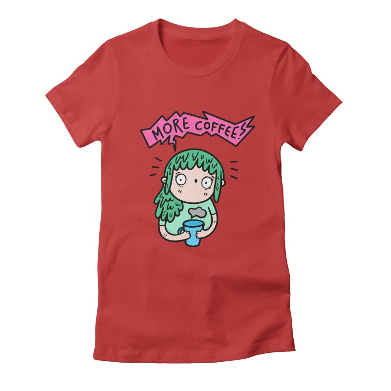 More Coffee! Women's Fitted T-Shirt by Piratart Illustration