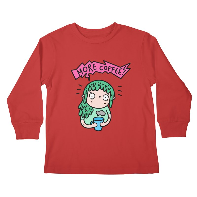 More Coffee! Kids Longsleeve T-Shirt by Piratart Illustration