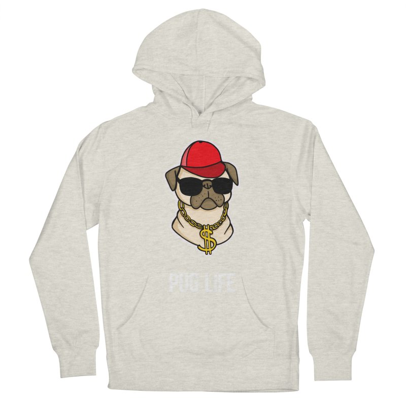 Pug Life Women's French Terry Pullover Hoody by Piratart Illustration