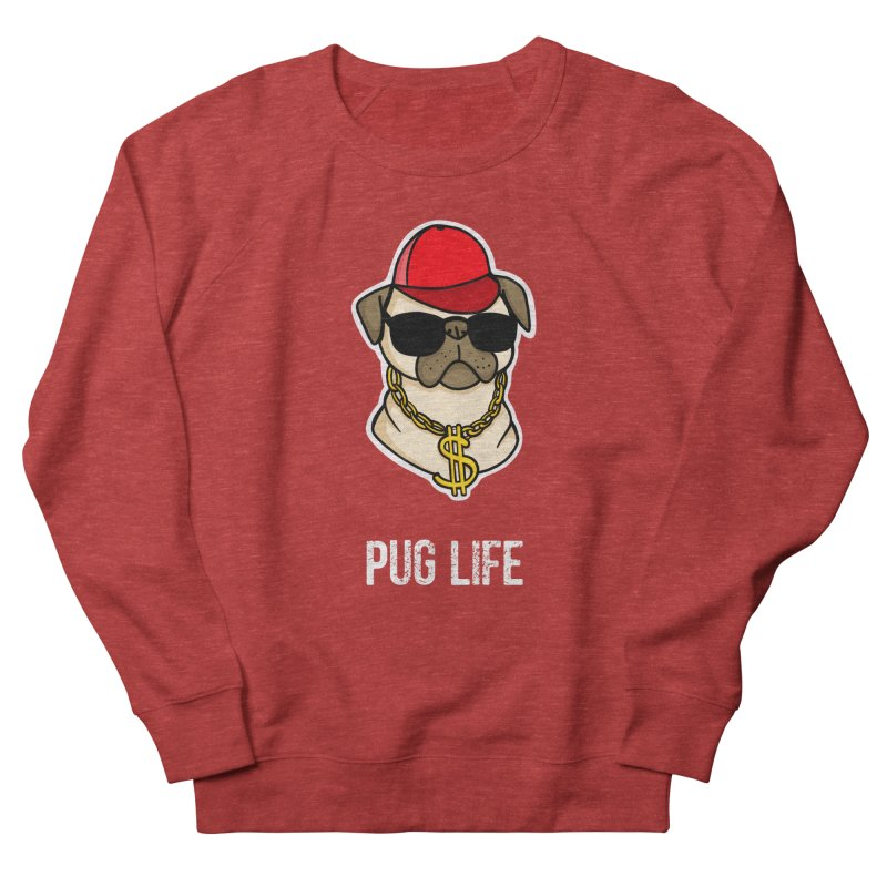 Pug Life Men's French Terry Sweatshirt by Piratart Illustration
