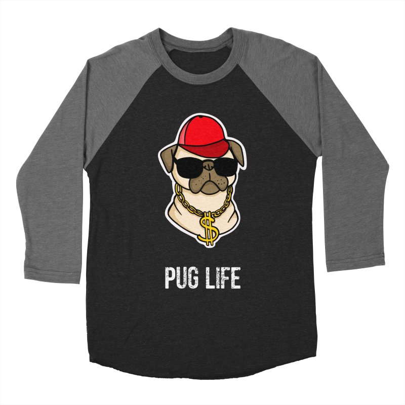 Pug Life Women's Baseball Triblend Longsleeve T-Shirt by Piratart Illustration