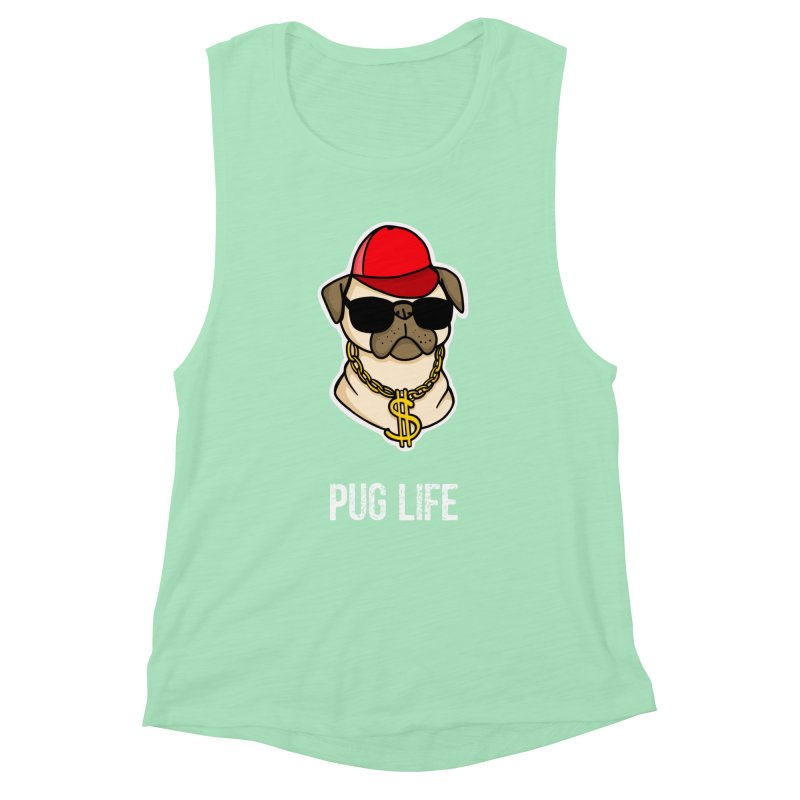 Pug Life Women's Tank by Piratart Illustration
