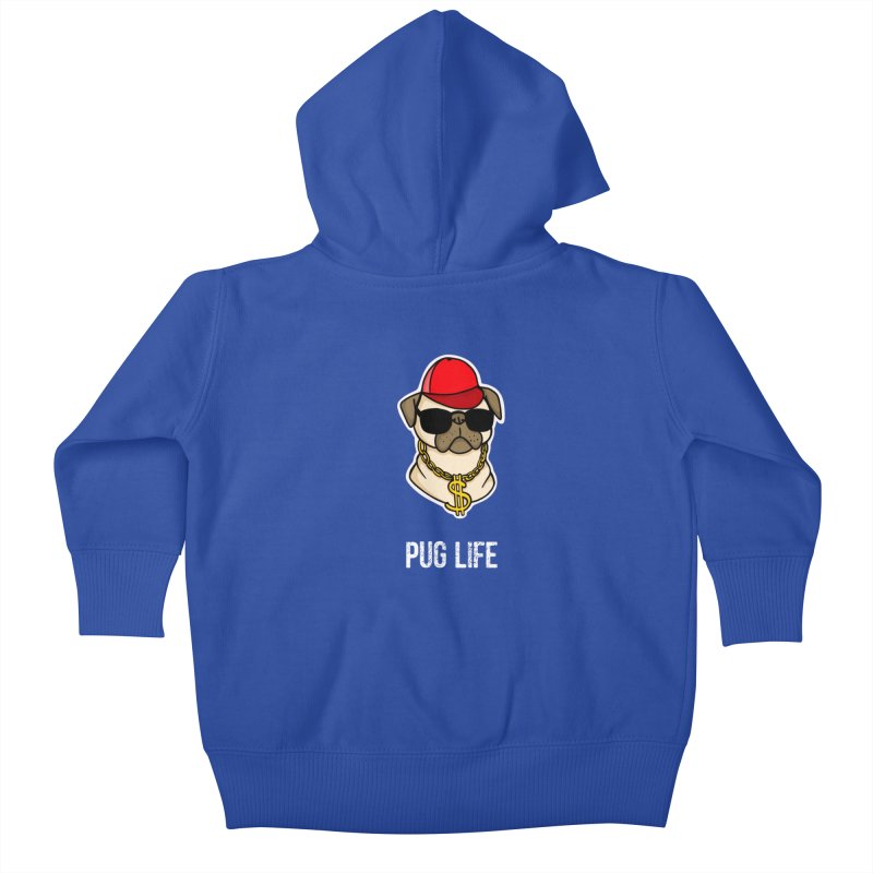Pug Life Kids Baby Zip-Up Hoody by Piratart Illustration