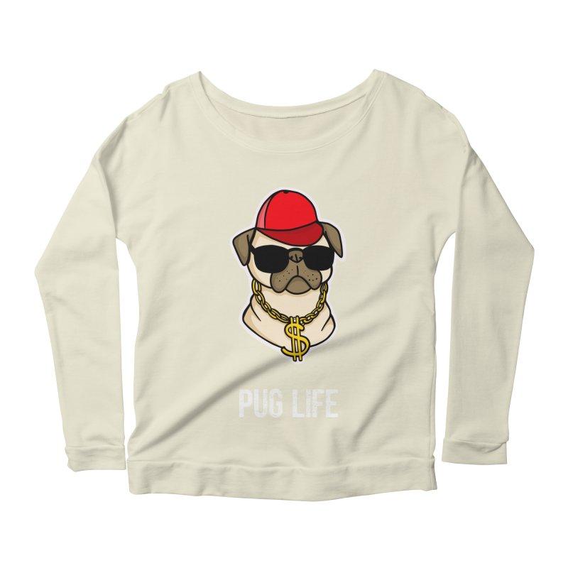 Pug Life Women's Scoop Neck Longsleeve T-Shirt by Piratart Illustration
