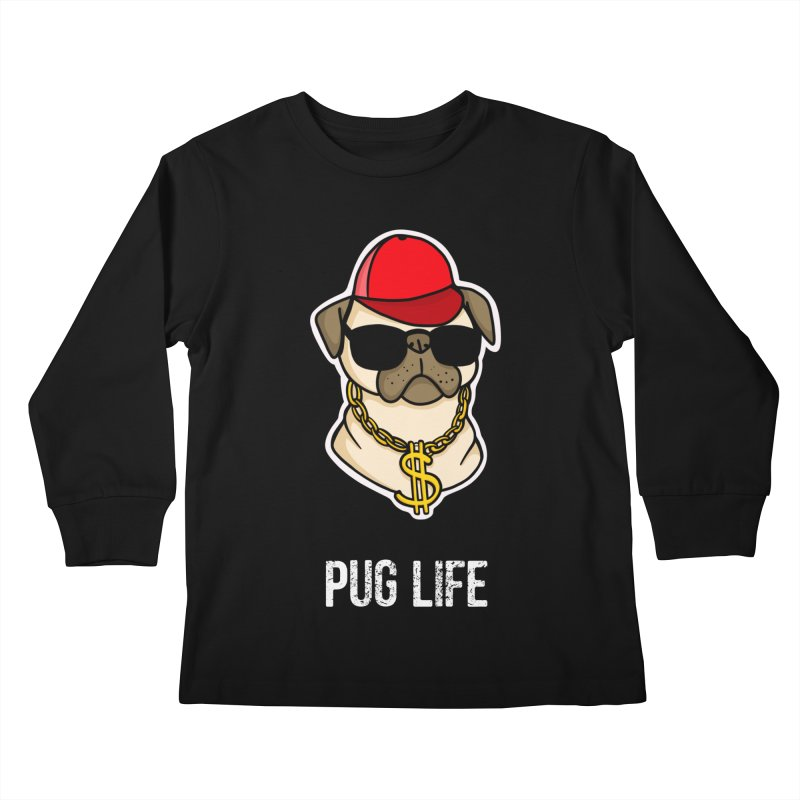 Pug Life Kids Longsleeve T-Shirt by Piratart Illustration