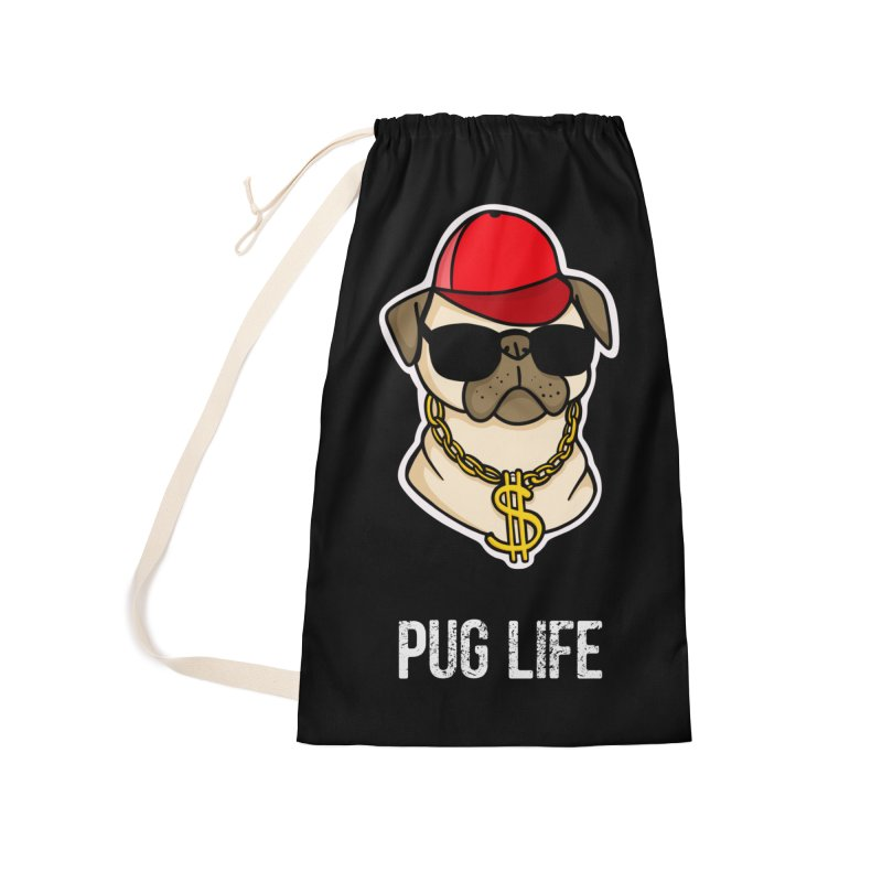 Pug Life Accessories Laundry Bag Bag by Piratart Illustration