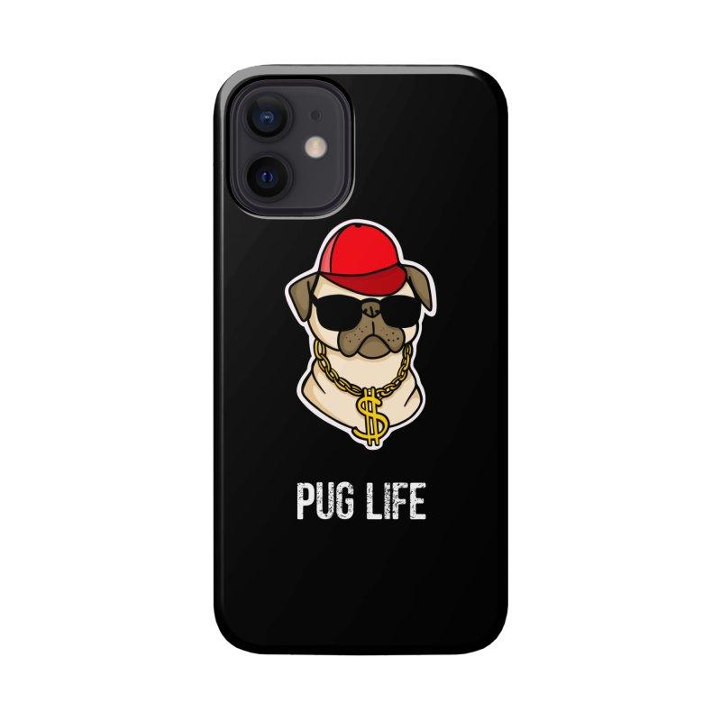 Pug Life Accessories Phone Case by Piratart Illustration