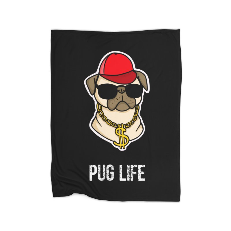 Pug Life Home Fleece Blanket Blanket by Piratart Illustration