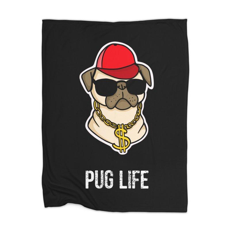 Pug Life Home Blanket by Piratart Illustration