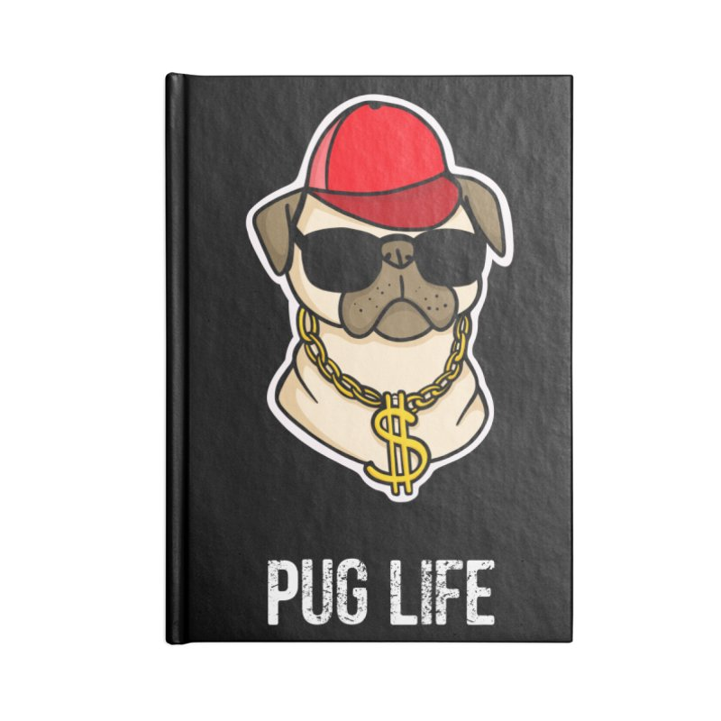 Pug Life Accessories Lined Journal Notebook by Piratart Illustration