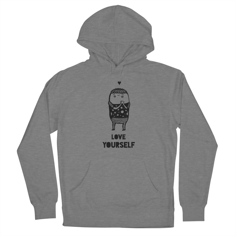 Love Yourself Women's Pullover Hoody by Piratart Illustration