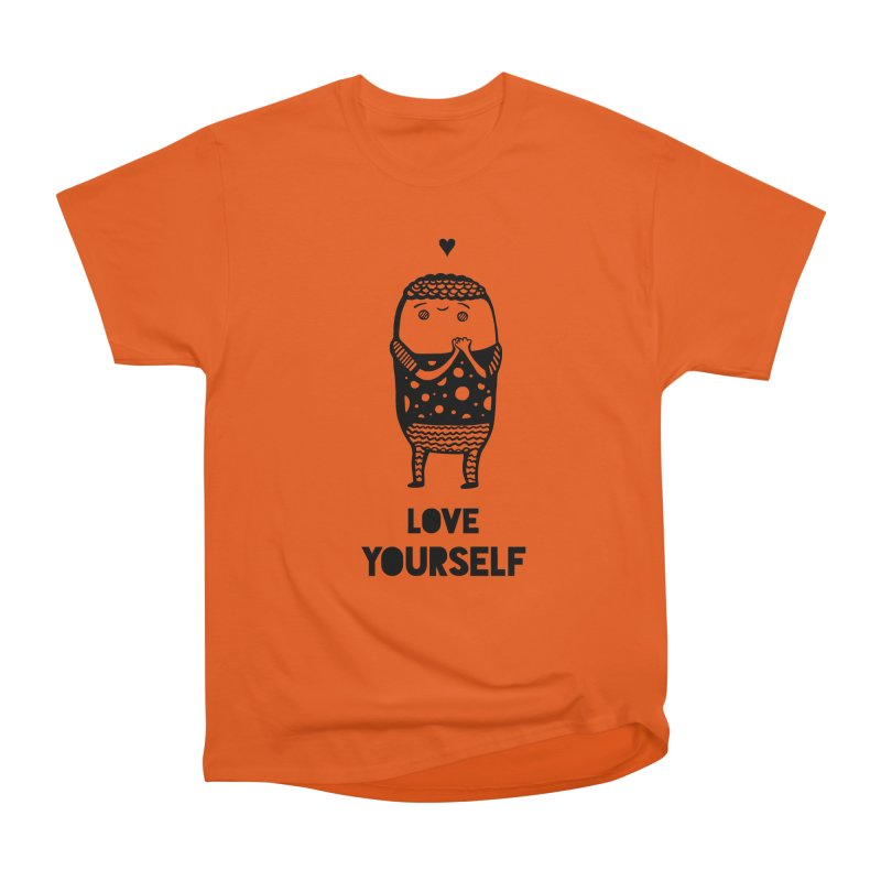 Love Yourself Women's T-Shirt by Piratart Illustration