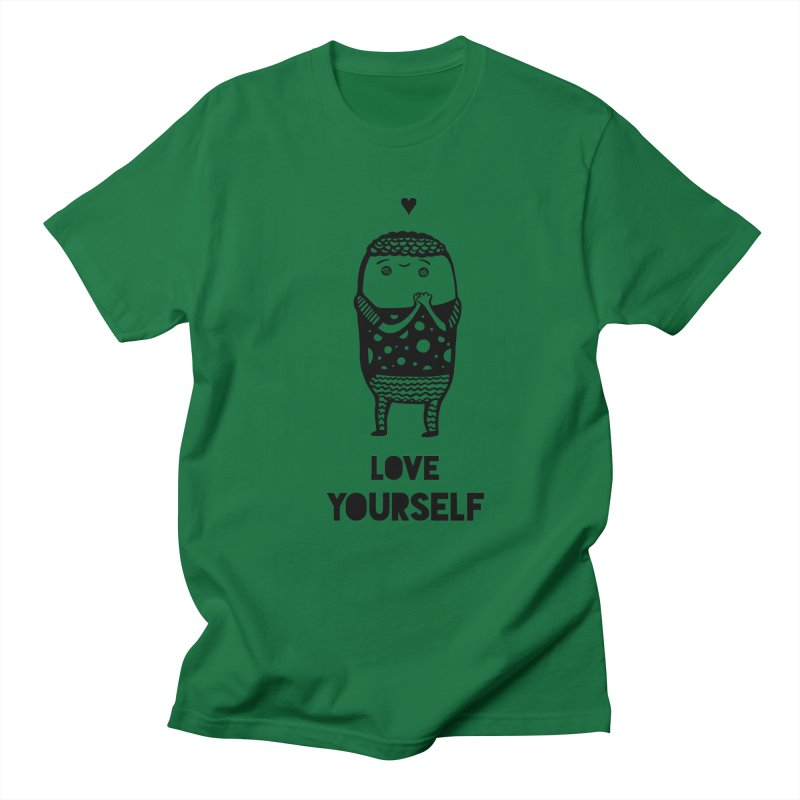 Love Yourself Women's Unisex T-Shirt by Piratart Illustration