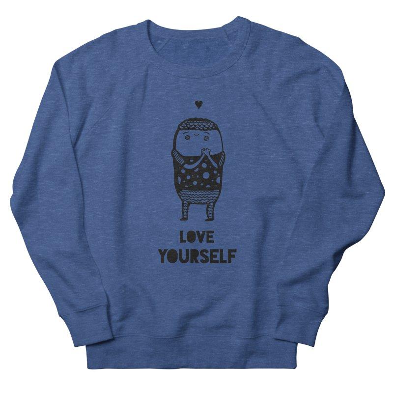 Love Yourself Men's Sweatshirt by Piratart Illustration