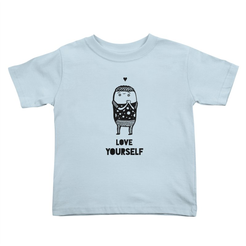 Love Yourself Kids Toddler T-Shirt by Piratart Illustration