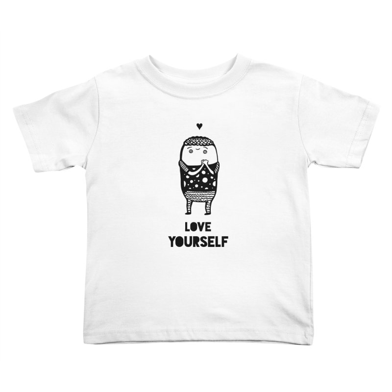 Love Yourself Kids Toddler T-Shirt by Piratart Illustration