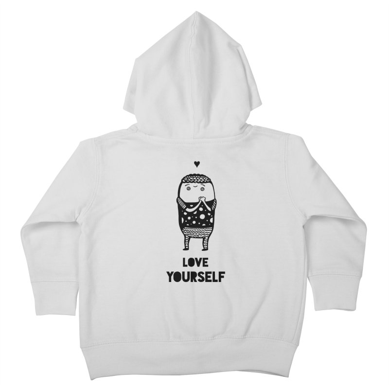 Love Yourself Kids Toddler Zip-Up Hoody by Piratart Illustration