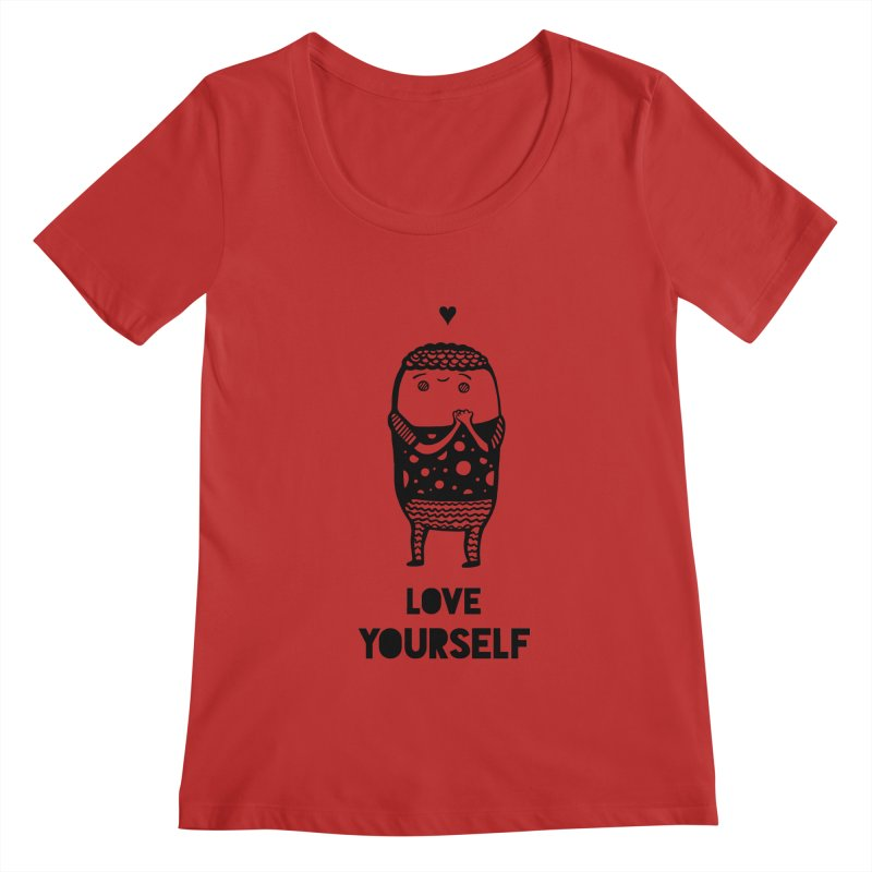 Love Yourself Women's Regular Scoop Neck by Piratart Illustration