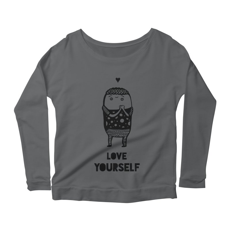 Love Yourself Women's Scoop Neck Longsleeve T-Shirt by Piratart Illustration