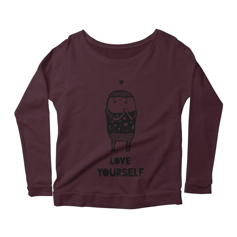 Love Yourself Women's Scoop Neck Longsleeve T-Shirt by Piratart Illustration