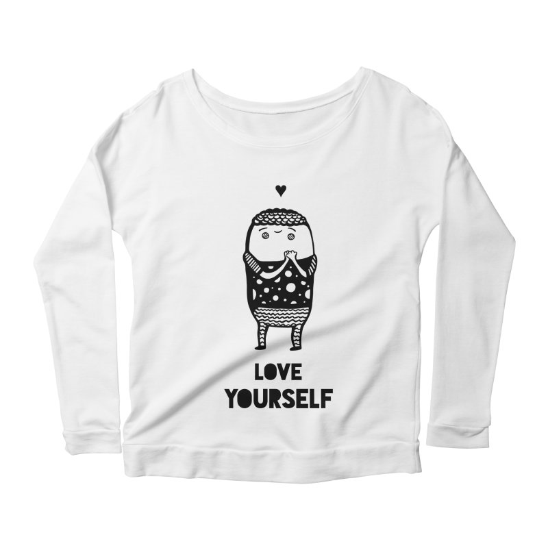 Love Yourself Women's Longsleeve Scoopneck  by Piratart Illustration