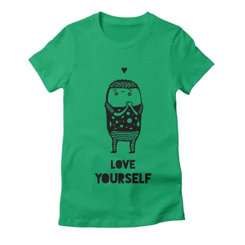 Love Yourself Women's Fitted T-Shirt by Piratart Illustration