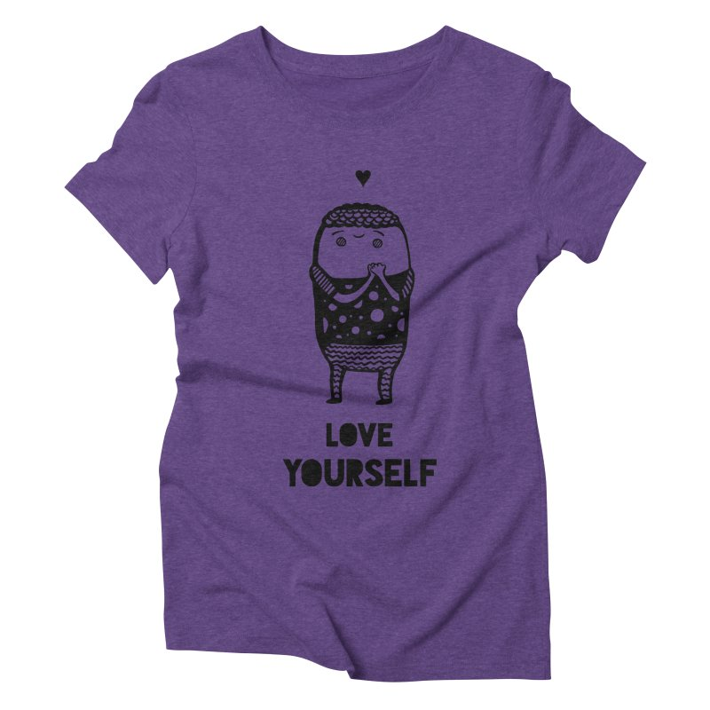 Love Yourself Women's Triblend T-Shirt by Piratart Illustration