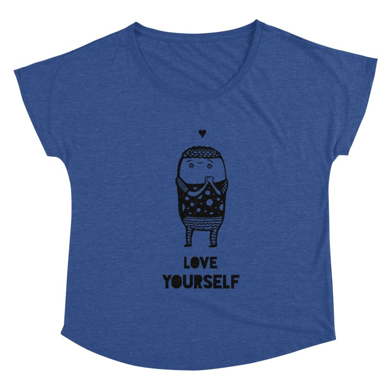 Love Yourself Women's Scoop Neck by Piratart Illustration