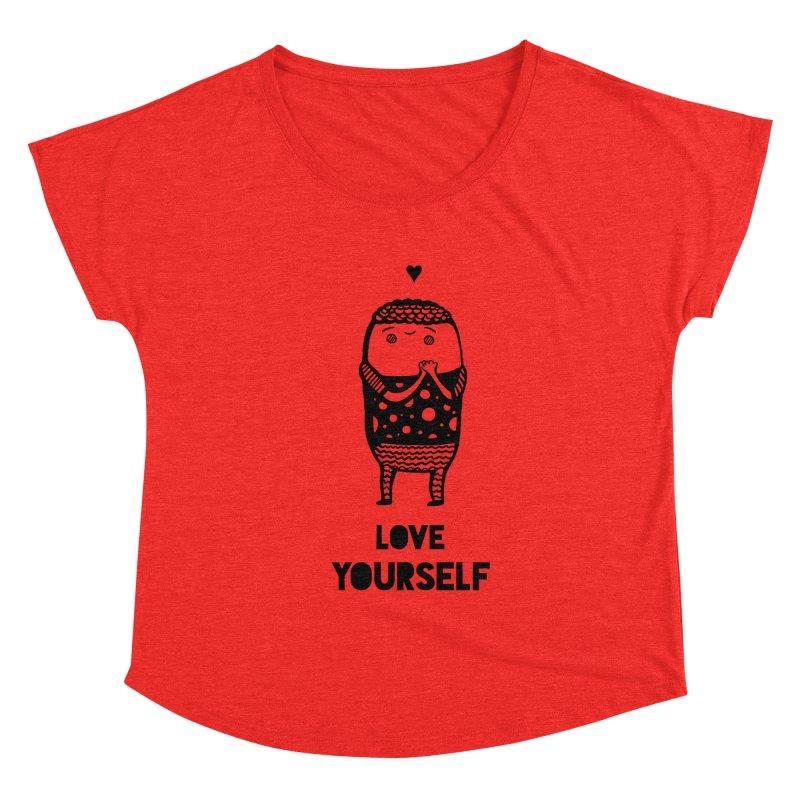 Love Yourself Women's Scoop Neck by Piratart Illustration
