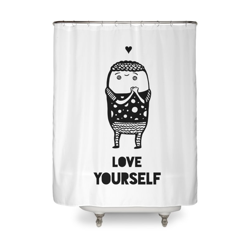 Love Yourself Home Shower Curtain by Piratart Illustration