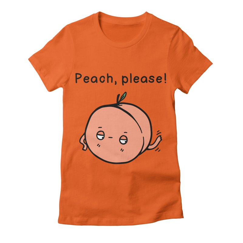 Peach, Please! Women's Fitted T-Shirt by Piratart Illustration