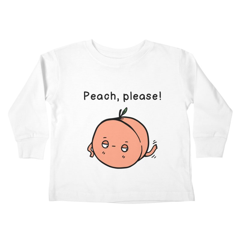 Peach, Please! Kids Toddler Longsleeve T-Shirt by Piratart Illustration