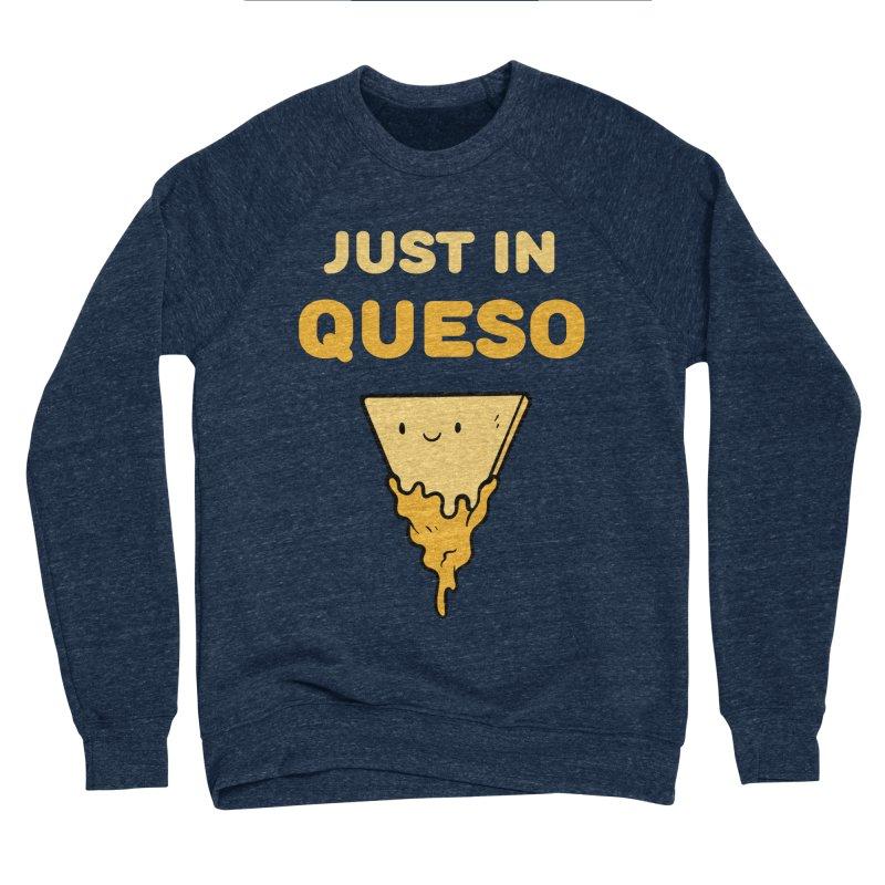 Just in Queso Women's Sweatshirt by Piratart Illustration