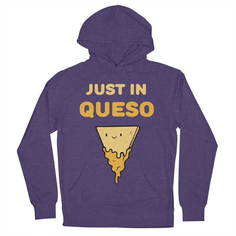 Just in Queso Women's French Terry Pullover Hoody by Piratart Illustration