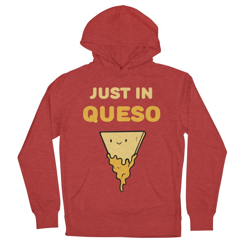 Just in Queso Men's French Terry Pullover Hoody by Piratart Illustration