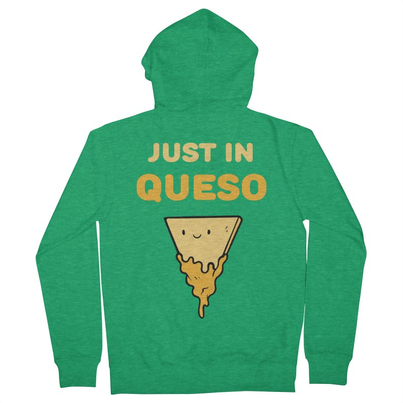 Just in Queso Women's Zip-Up Hoody by Piratart Illustration