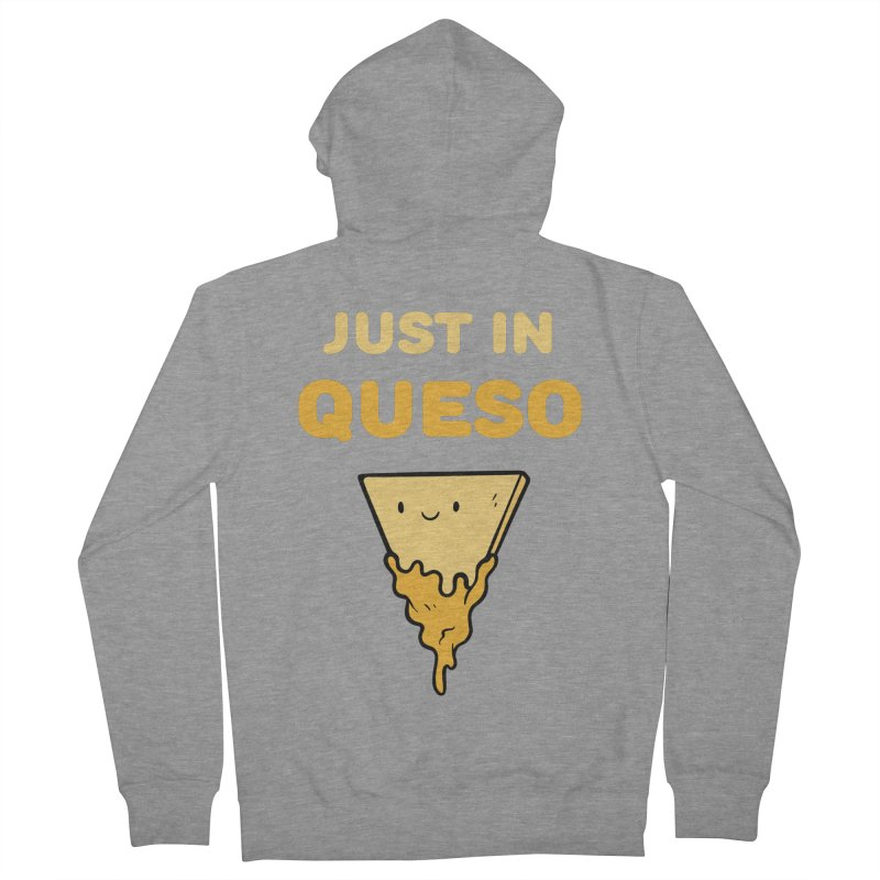 Just in Queso Men's French Terry Zip-Up Hoody by Piratart Illustration