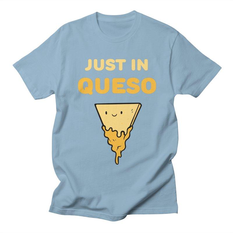Just in Queso Women's Regular Unisex T-Shirt by Piratart Illustration