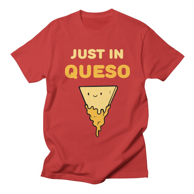 Just in Queso Men's T-Shirt by Piratart Illustration