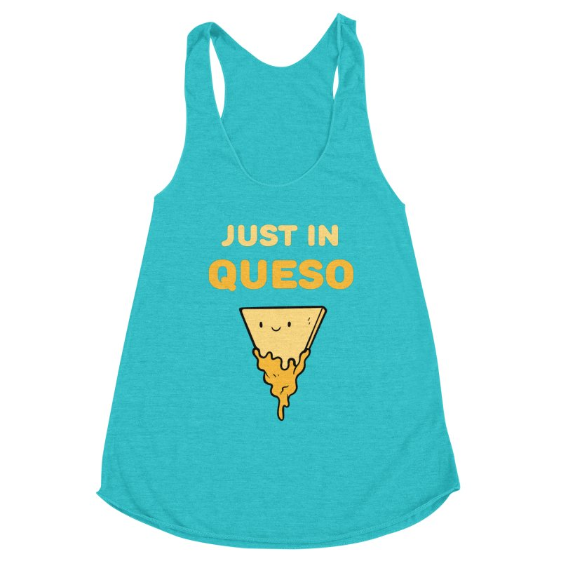 Just in Queso Women's Tank by Piratart Illustration
