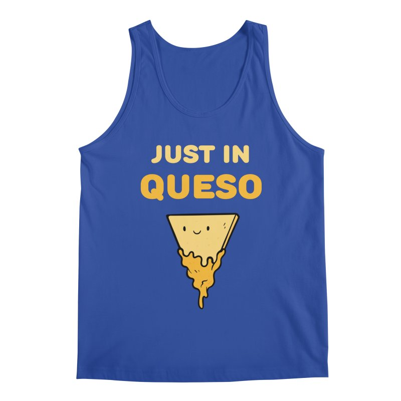 Just in Queso Men's Tank by Piratart Illustration