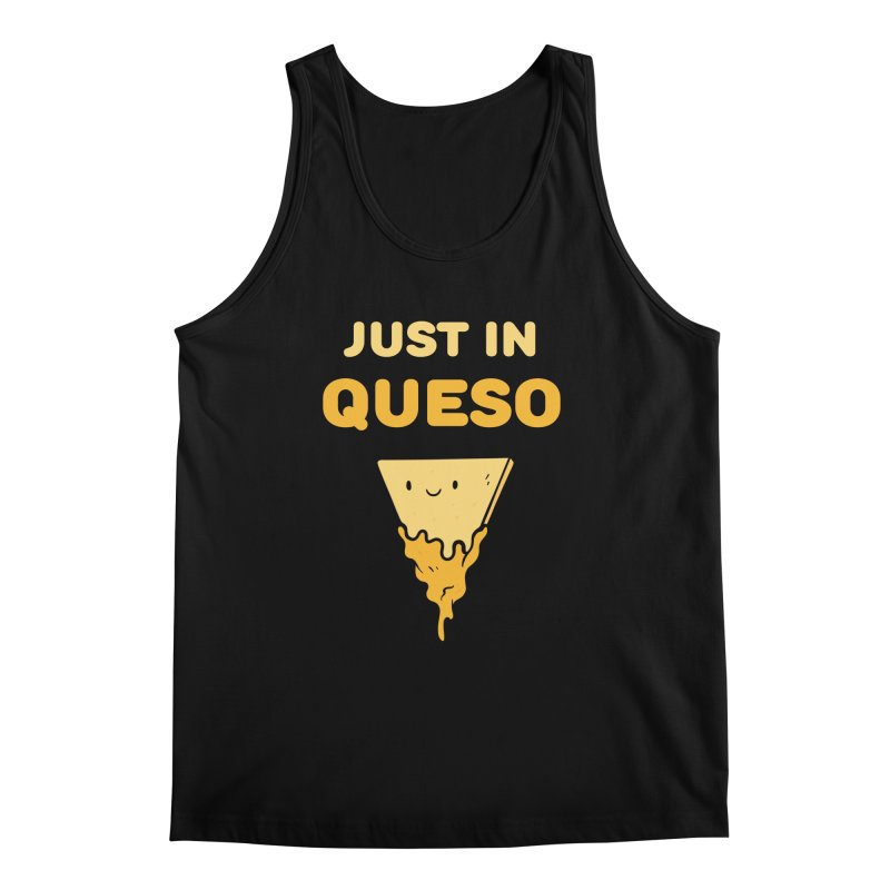 Just in Queso Men's Regular Tank by Piratart Illustration
