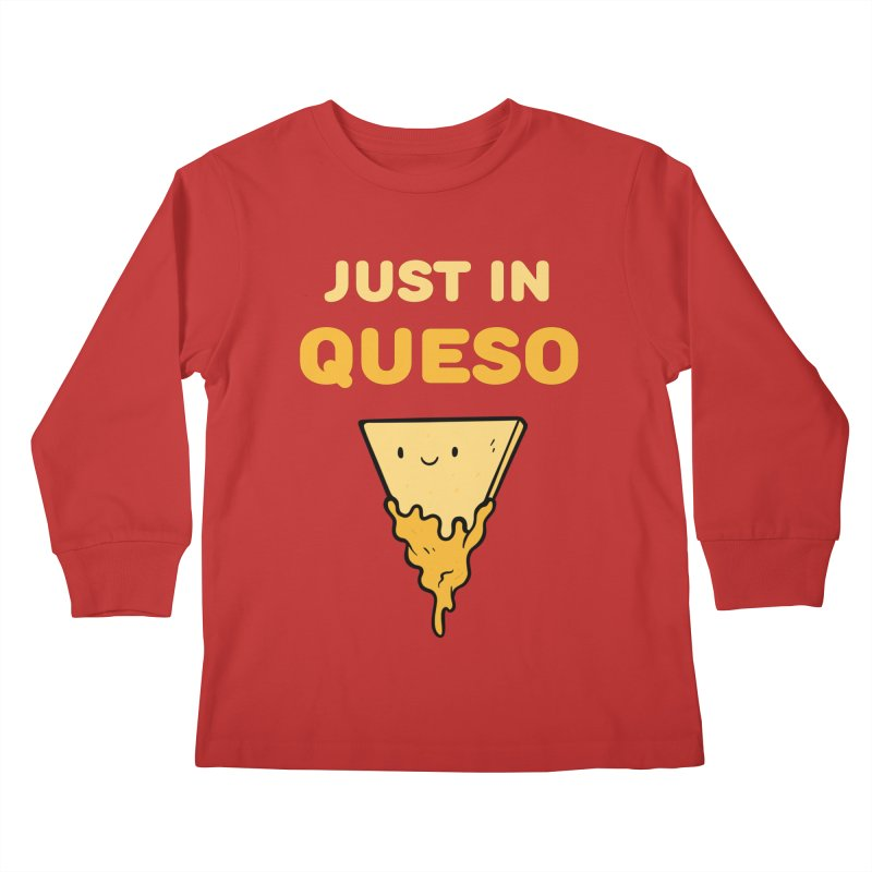 Just in Queso Kids Longsleeve T-Shirt by Piratart Illustration