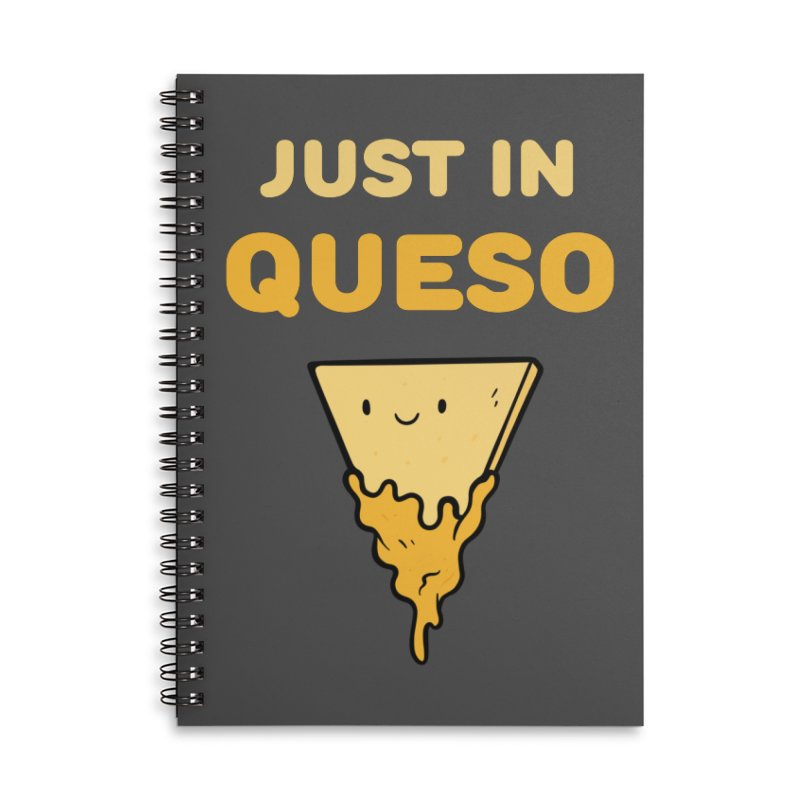 Just in Queso Accessories Lined Spiral Notebook by Piratart Illustration