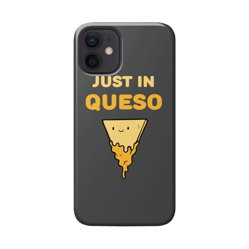 Just in Queso Accessories Phone Case by Piratart Illustration