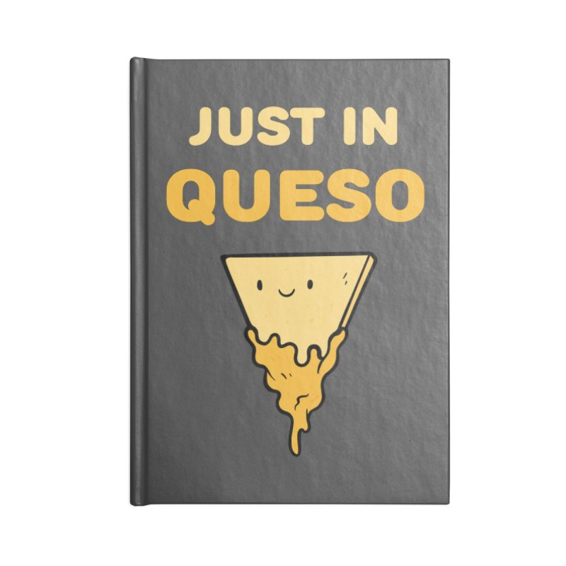 Just in Queso Accessories Lined Journal Notebook by Piratart Illustration