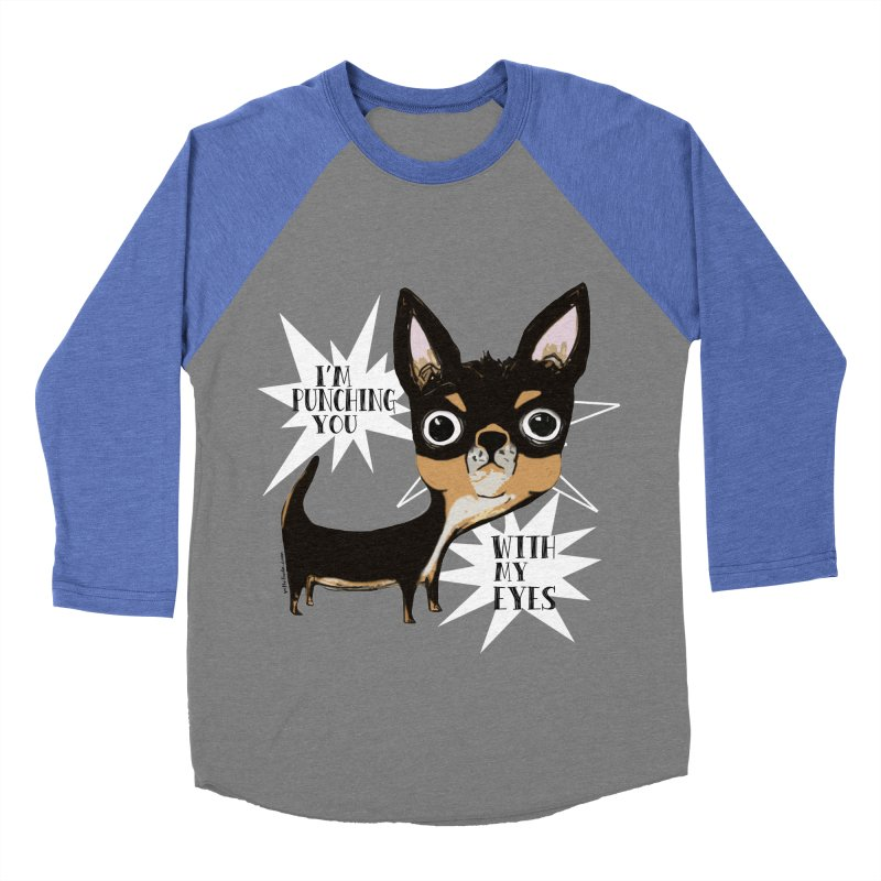 Eye Punch Chihuahua   by Pithitude on Threadless